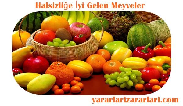 Halsizliğe iyi gelen meyveler