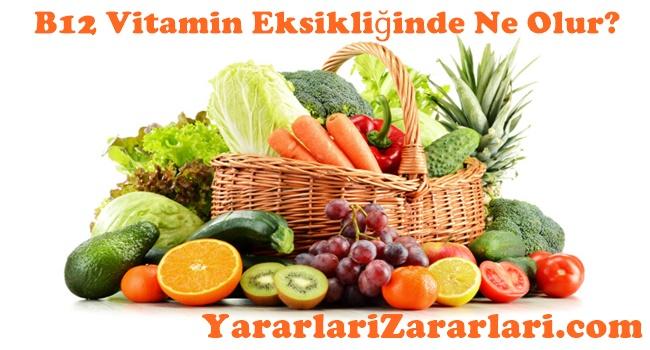 B12 Vitaminini Yeteri Kadar Almazsak Ne Olur